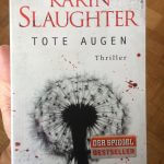 Karin Slaughter: Tote Augen Cover