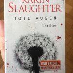 Karin Slaughter: Tote Augen Cover