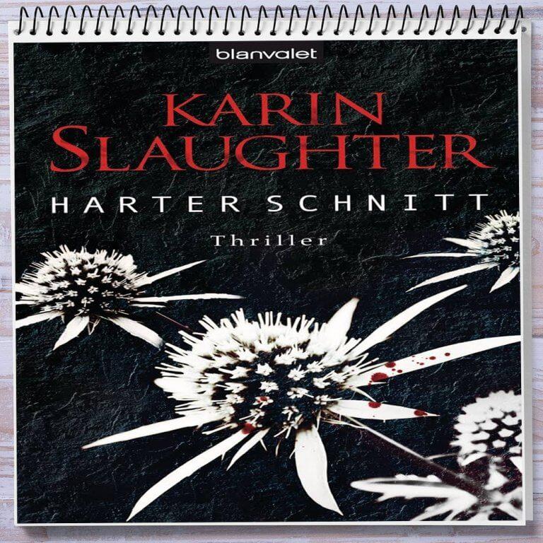 Cover: Harter Schnitt von Karin Slaughter