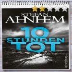 Cover: 10 Stunden tot von Stefan Ahnhem