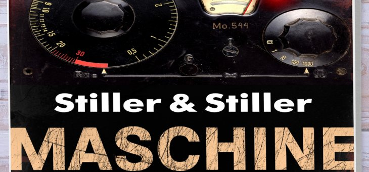 Rezension: Maschine von Stiller & Stiller