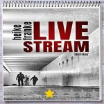 Cover: Livestream von Heike Franke