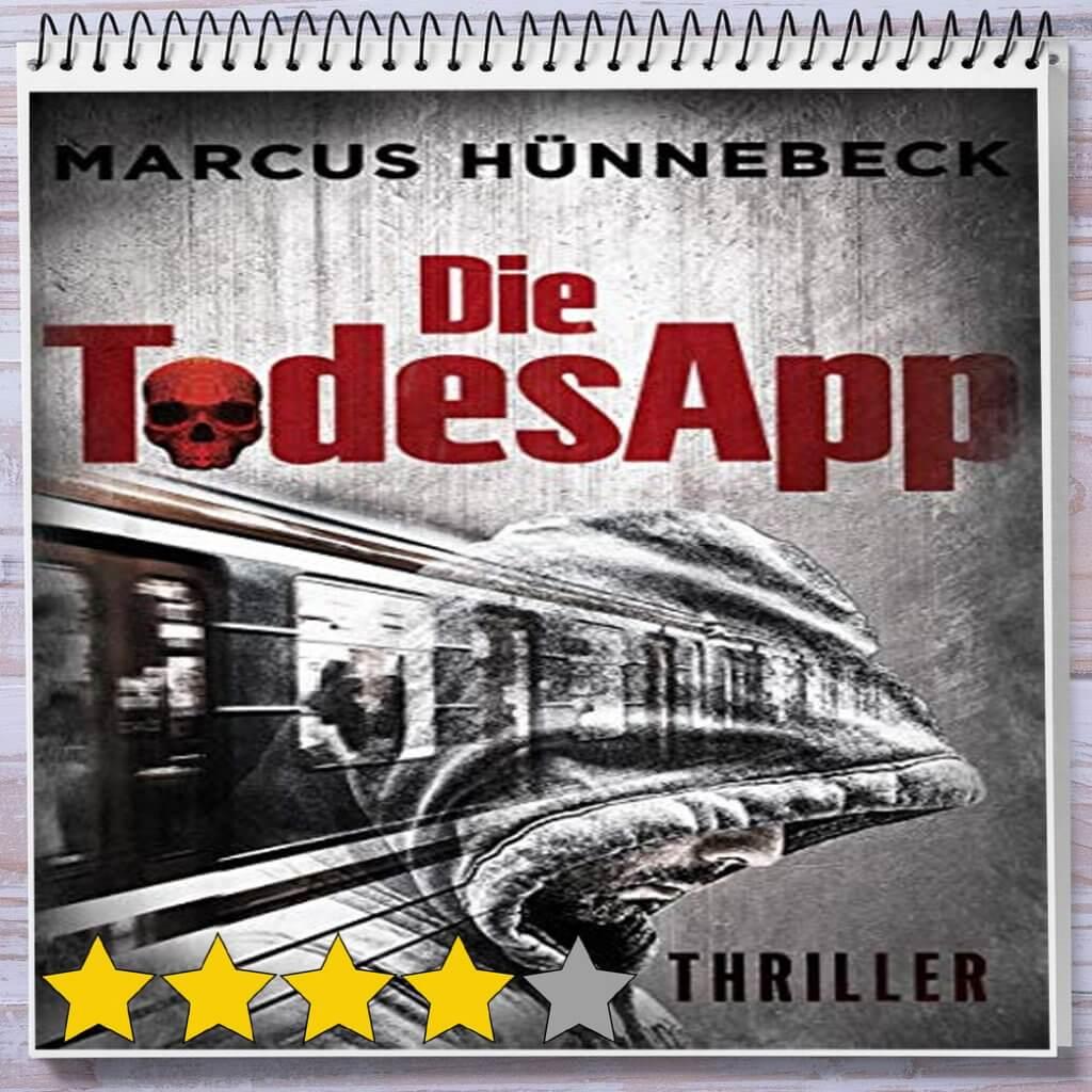 Cover: Die Todesapp von Marcus Hünnebeck
