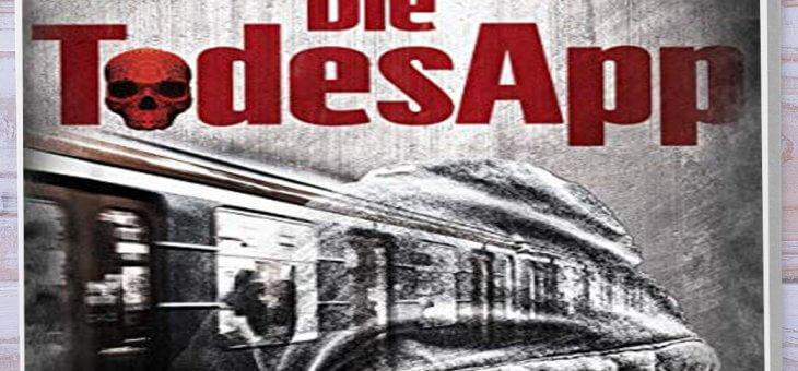 Rezension: Die Todesapp von Marcus Hünnebeck