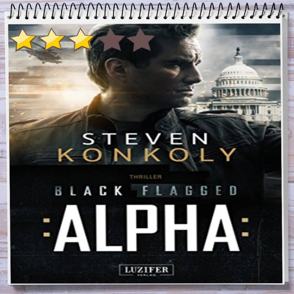 Cover: BLACK FLAGGED ALPHA von Steven Konkoly