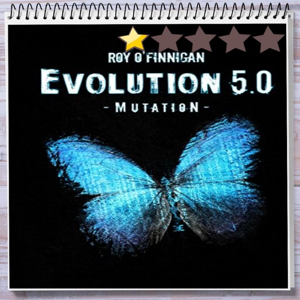 Cover: Evolution 5.0: Mutation von Roy O'Finnigan